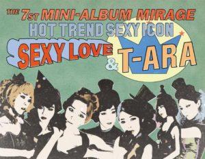 Sexy Love / T-ARA ( 티아라 / ティアラ )