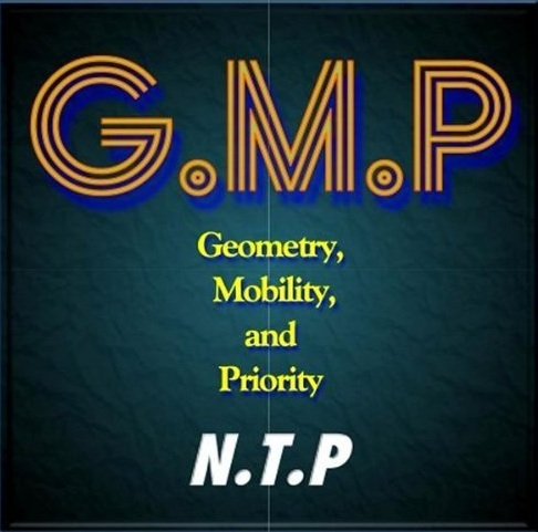 G.M.P (Geometry, Mobility, and Priority) / N.T.P