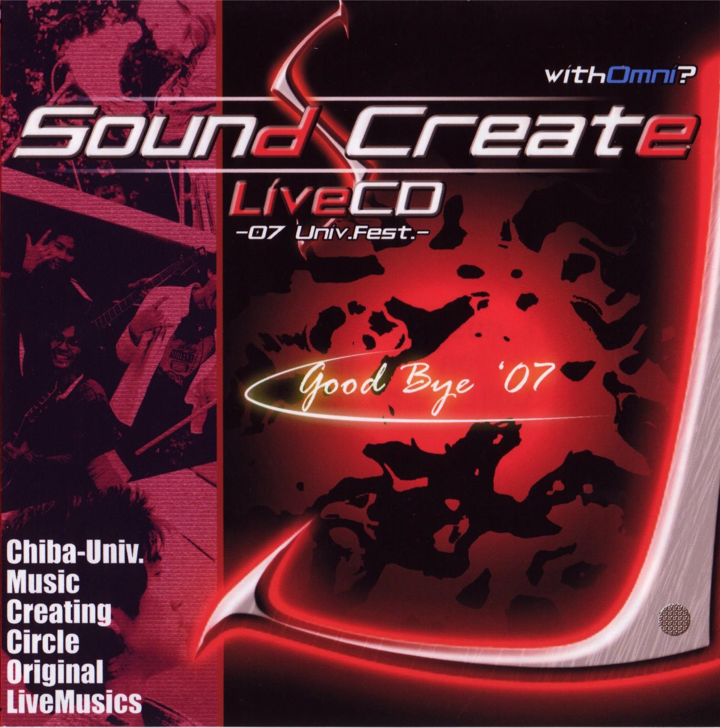 Sound Create LiveCD -'07 Univ.Fest.- / V.A.