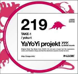 YaYoYi projekt 219 [TAKE-1] / yoku-t
