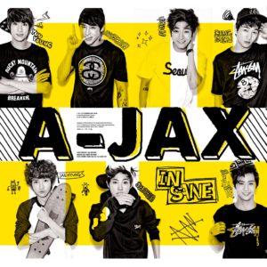 Insane(미쳐가) / A-JAX ( エイジャックス / 에이젝스 )